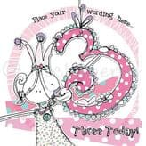 Personalised Three Today Girl Birthday Card PCK18