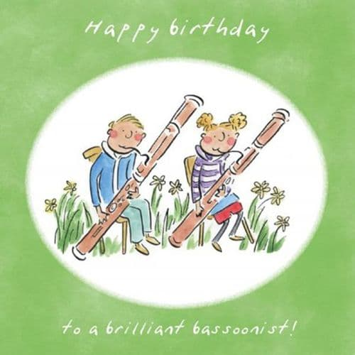 Happy Birthday To A Brilliant Bassoonist Card by HM