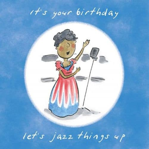 It's Your Birthday Let's Jazz Things Up by HM