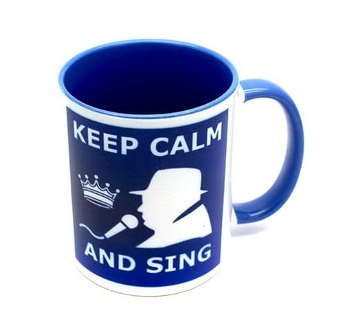 Keep Calm and Sing Blue Mug