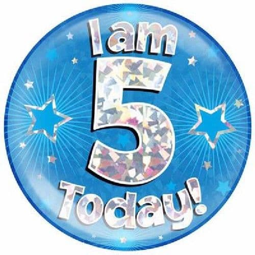 I Am 5 Today Blue Jumbo Badge 6in (3)