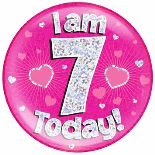 I Am 7 Today Blue Jumbo Badge 6in