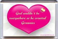 God couldn't be everywhere so he created GRANNIES