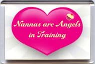 """Nannas are Angels in Training"""" Fridge Magnet UNIQUE Gift from Yummy Grandmummy"""