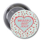 """""""WORLD'S BEST NAN"""" Novelty Badge Ideal Christmas or Mothers' Day Gift Idea. Delivered in a black organza bag."""