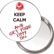 Compact, Makeup Button Mirror KEEP CALM AND GET YOUR LIPPY ON delivered in a black organza bag.