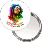 """Compact, Makeup Button Mirror with Bob Marley image """"Live the Life you Love, Love the Life you Live"""" delivered in a black organza bag."""