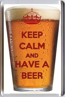 KEEP CALM AND AND HAVE A BEER Fridge Magnet 7 x 4.5cms Unique Birthday or Father's Day Gift Idea