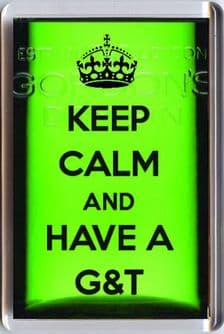 KEEP CALM AND AND HAVE A G&T Fridge Magnet Unique Christmas or Birthday Gift Idea