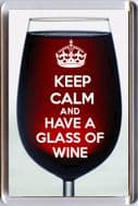 KEEP CALM AND AND HAVE A GLASS OF WINE Fridge Magnet Red Wine Unique Christmas Gift Idea