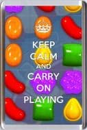 KEEP CALM AND CARRY ON PLAYING Fridge Magnet, a unique gift idea for a Candy Crush Saga Fan
