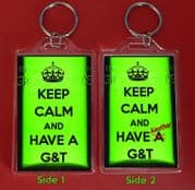 KEEP CALM and HAVE A G&T and ANOTHER G&T Keyring Christmas / Birthday Gift Idea