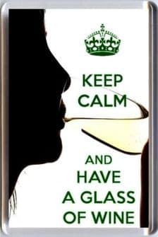 KEEP CALM and HAVE A GLASS OF WINE Fridge Magnet white UNIQUE Christmas Gift