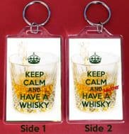 KEEP CALM and HAVE A WHISKY & ANOTHER WHISKY Keyring Christmas Gift Idea