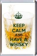 KEEP CALM and HAVE A WHISKY Fridge Magnet UNIQUE Christmas Gift Idea