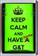 KEEP CALM and HAVE Another G&T Gordon's Gin Bottle background Fridge Magnet