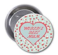 """Novelty Badge """"WORLD'S BEST MUM"""" Ideal Christmas or Mothers' Day Gift Idea. Delivered in a black organza bag."""