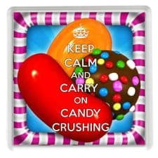 KEEP CALM AND CARRY ON CANDY CRUSHING Drinks Coaster, a unique gift idea for a Candy Crush Saga Fan