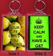 Unique Novelty Keyring IF LIFE GIVES YOU LEMONS and KEEP CALM and HAVE A G&T