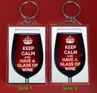Unique Novelty Keyring KEEP CALM AND HAVE A GLASS OF WINE & Another WINE