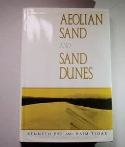 AEOLIAN SAND AND SAND DUNES (Hardback)  (Second hand copy in very good condition)