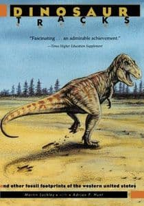 DINOSAUR TRACKS AND OTHER FOSSIL FOOTPRINTS OF THE WESTERN UNITED STATES (SECOND HAND COPY)