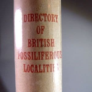 DIRECTORY OF BRITISH FOSSILIFEROUS LOCALITIES (SECOND HAND COPY)