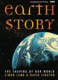 EARTH STORY: THE SHAPING OF OUR WORLD (second hand copy)