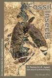 FOSSIL INSECTS: AN INTRODUCTION TO PALAEOENTOMOLOGY (NEW COPY)