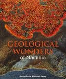 GEOLOGICAL WONDERS OF MAMIBIA (SECOND HAND COPY IN 'AS NEW' CONDITION)