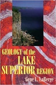 GEOLOGY OF THE LAKE SUPERIOR REGION (Second hand copy in 'as new' condition)