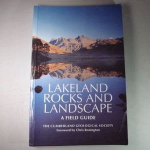 LAKELAND ROCKS AND LANDSCAPE: A FIELD GUIDE (second hand copy)
