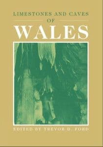LIMESTONES AND CAVES OF WALES - Edited by Trevor Ford (HARDBACK)  (SECOND HAND COPY)