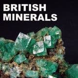 MINERALS FROM BRITAIN AND IRELAND FOR COLLECTORS