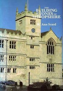 THE BUILDING STONES OF SHROPSHIRE (Second hand copy in very good condition)