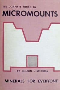 THE COMPLETE GUIDE TO MICROMOUNTS (Second hand copy)