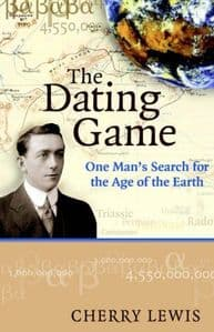 THE DATING GAME: ONE MAN'S SEARCH FOR THE AGE OF THE EARTH (SECOND HAND COPY)