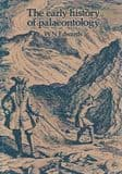 THE EARLY HISTORY OF PALAEONTOLOGY  (SECOND HAND COPY)