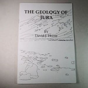 THE GEOLOGY OF JURA (BOOKLET) (SECOND HAND COPY)