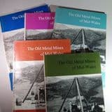 THE OLD METAL MINES OF MID-WALES BY DAVID E. BICK (COMPLETE SET OF FIVE PARTS)