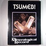 TSUMEB: THE WORLD'S GREATEST MINERAL LOCALITY (SECOND HAND COPY)